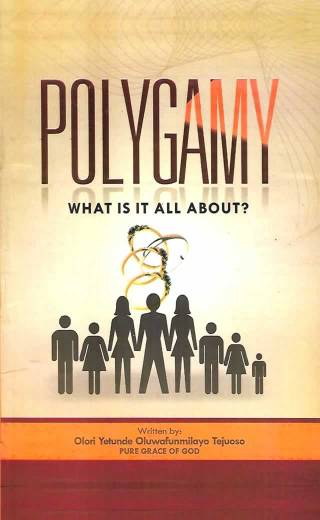 Polygamy What Is It All About?