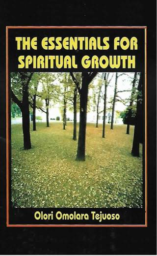 Essentials For Spiritual Growth